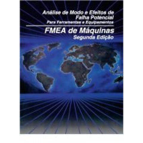 MFMEA - Análise de Modo e Efeitos de Falha Potencial Para Ferramentas e Equipamentos
