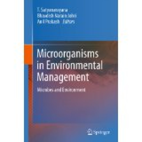 Microorganisms in Environmental Management: Microbes and Environment, Edition 2012