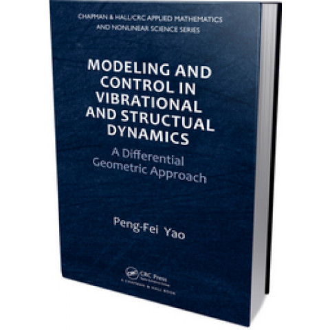 Modeling and Control in Vibrational and Structural Dynamics: A Differential Geometric Approach