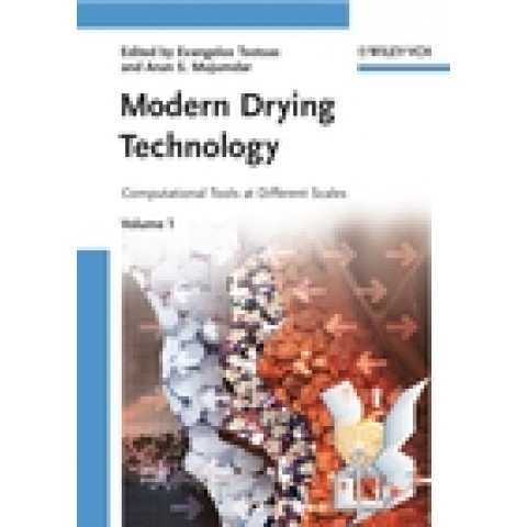 Modern Drying Technology: Volume 1 Computational Tools at Different Scales