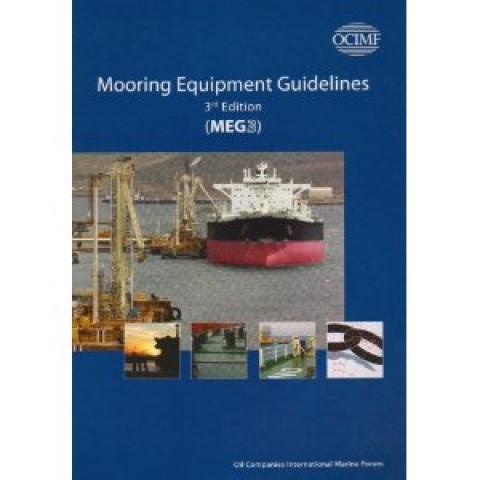 Mooring Equipment Guidelines: MEG3, 3rd Revised edition