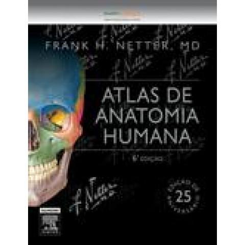 Netter Atlas de Anatomia Humana, 7ª Edição 2018