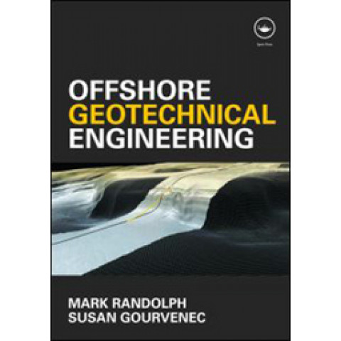 Offshore Geotechnical Engineering, Edition 2011