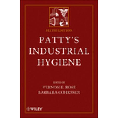 Patty's Industrial Hygiene: 4-Volume Set, 6th Edition 2010