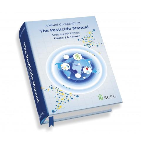 Pesticide Manual: A World Compendium (The), 18th Edition 2018