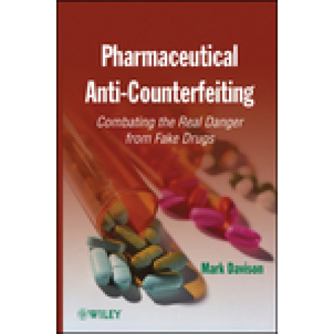 Pharmaceutical Anti-Counterfeiting: Combating the Real Danger from Fake Drugs