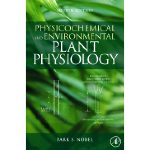 Physicochemical and Environmental Plant Physiology, 4th Edition 2009