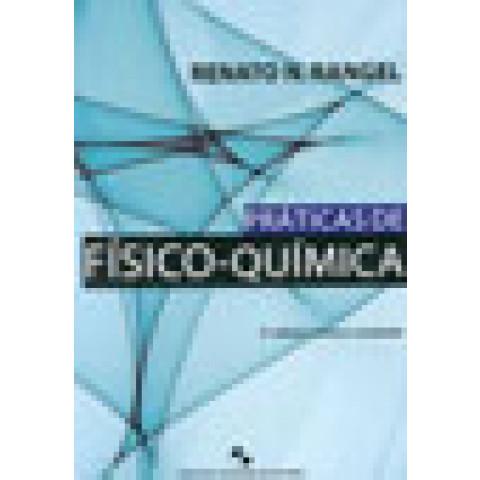 Práticas de Físico-Química - 3ª Edição Revista e Ampliada