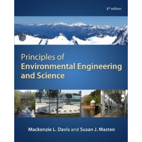 Principles of Environmental Engineering & Science, 4th Edition 2019
