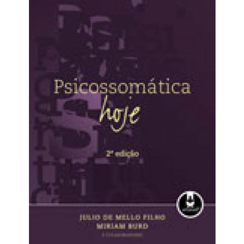 Psicossomática hoje - 2.ed. 2010