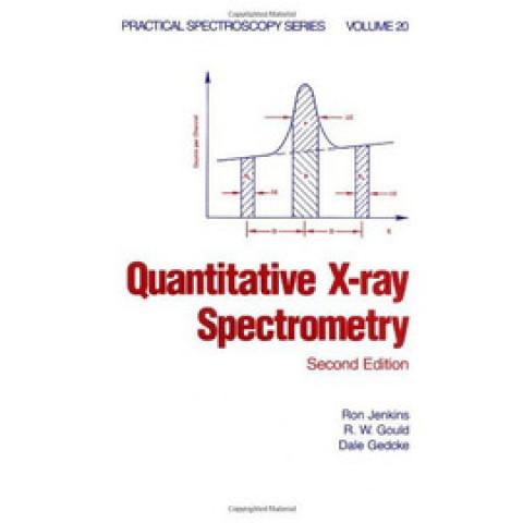 Quantitative X-Ray Spectrometry, Second Edition