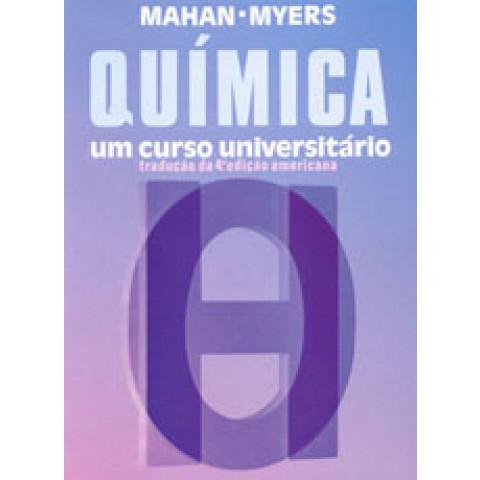 Química - Um Curso Universitário / Tradução da 4ª Edição Americana