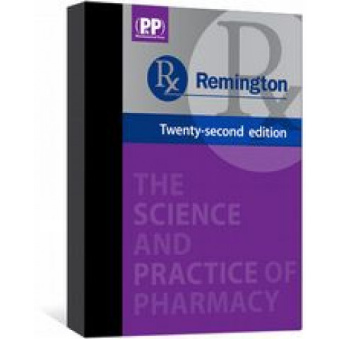 Remington: The Science and Practice of Pharmacy, 2 Volumes, 22nd Edition 2012