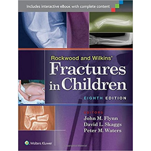 Rockwood and Wilkins' Fractures in Children, Eighth Edition
