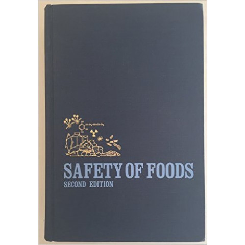 Safety of Foods, 2nd Edition