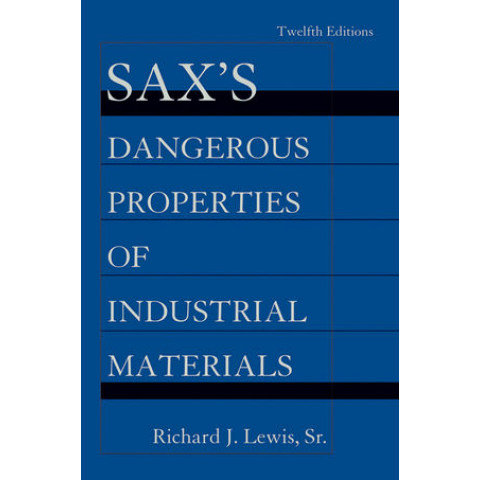 Sax's Dangerous Properties of Industrial Materials, 5 Volume Set, 12th Edition 2012