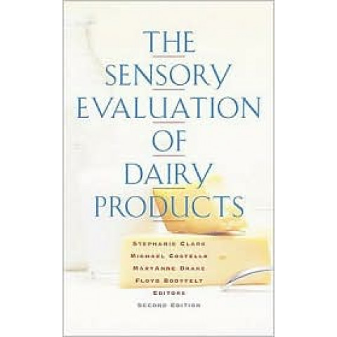 Sensory Evaluation of Dairy Products, 2nd edition 2009