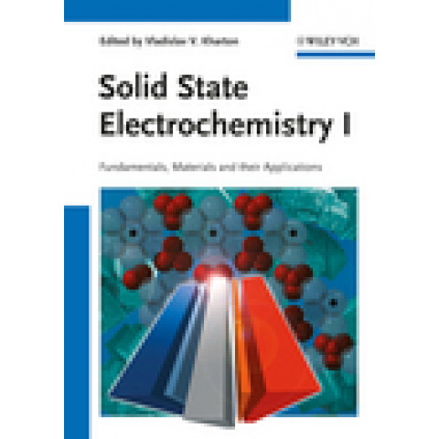 Solid State Electrochemistry I: Fundamentals, Materials and their Applications