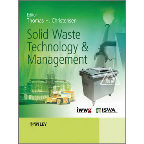 Solid Waste Technology and Management, 2 Volume Set.