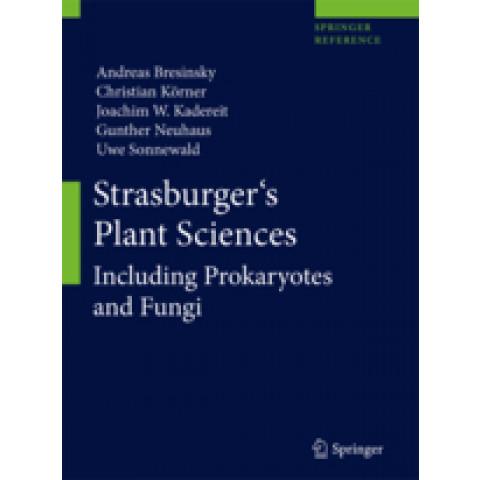 Strasburger's Plant Sciences: Including Prokaryotes and Fungi, Edition 2013