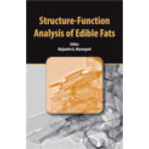 Structure Function Analysis of Edible Fats