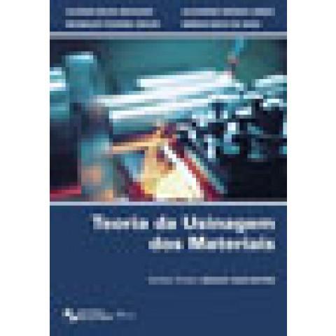 Teoria da Usinagem dos Materiais, Álisson Rocha Machado, Reginaldo Teixeira Coelho, Alexandre Mendes Abrão, Márcio Bacci da Silva, 3ª Edição
