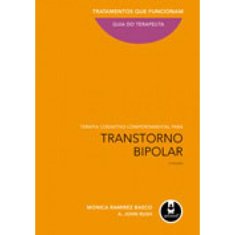 Terapia Cognitivo-comportamental para transtorno bipolar - 2.ed. 2009