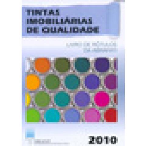 Tintas Imobiliárias de Qualidade 2010