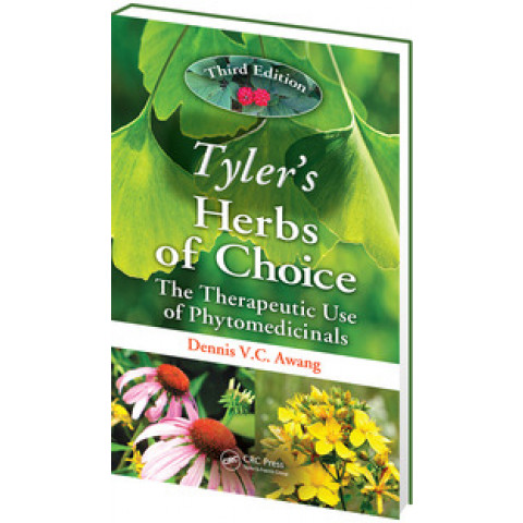 Tyler's Herbs of Choice: The Therapeutic Use of Phytomedicinals, 3rd Edition 2009
