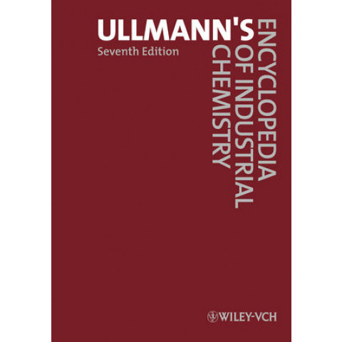 Ullmann's Encyclopedia of Industrial Chemistry, 40 Volume Set, 7th Edition 2011