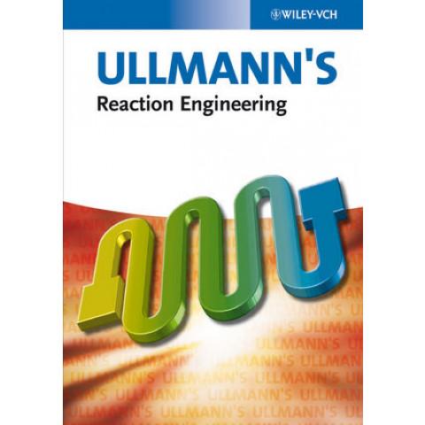 Ullmann's Reaction Engineering, 2 Volume Set.