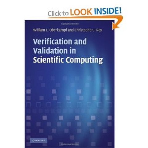 Verification and Validation in Scientific Computing, Edition 2010