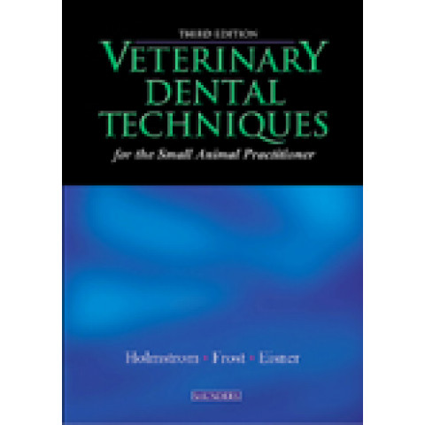 Veterinary Dental Techniques for the Small Animal Practitioner, 3rd Edition