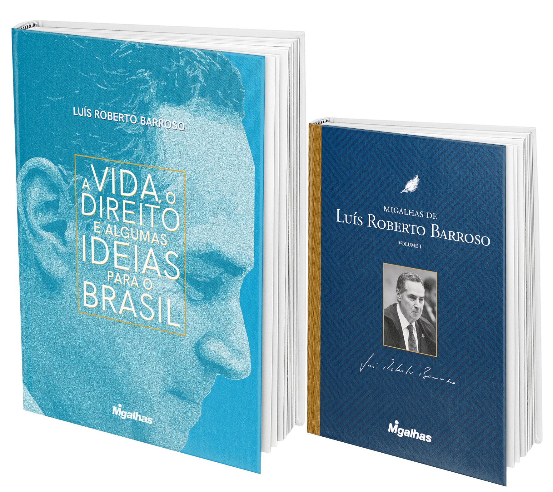 A Vida, o Direito e algumas ideias para o Brasil + Migalhas de Luís Roberto Barroso