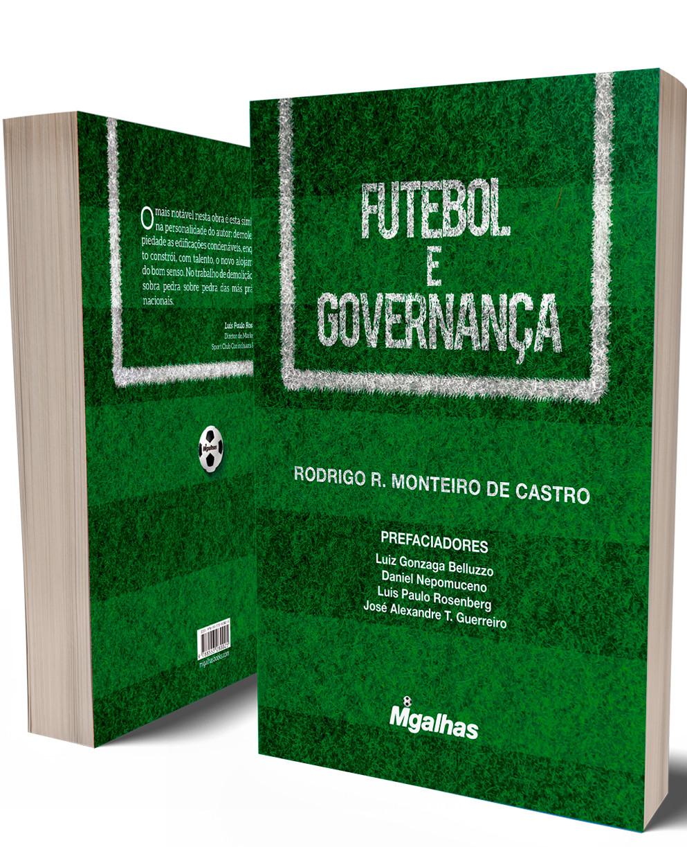 Futebol e Governança - Rodrigo R. Monteiro de Castro