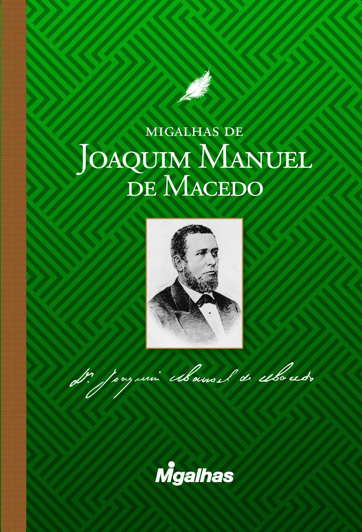 Migalhas de Joaquim Manuel de Macedo