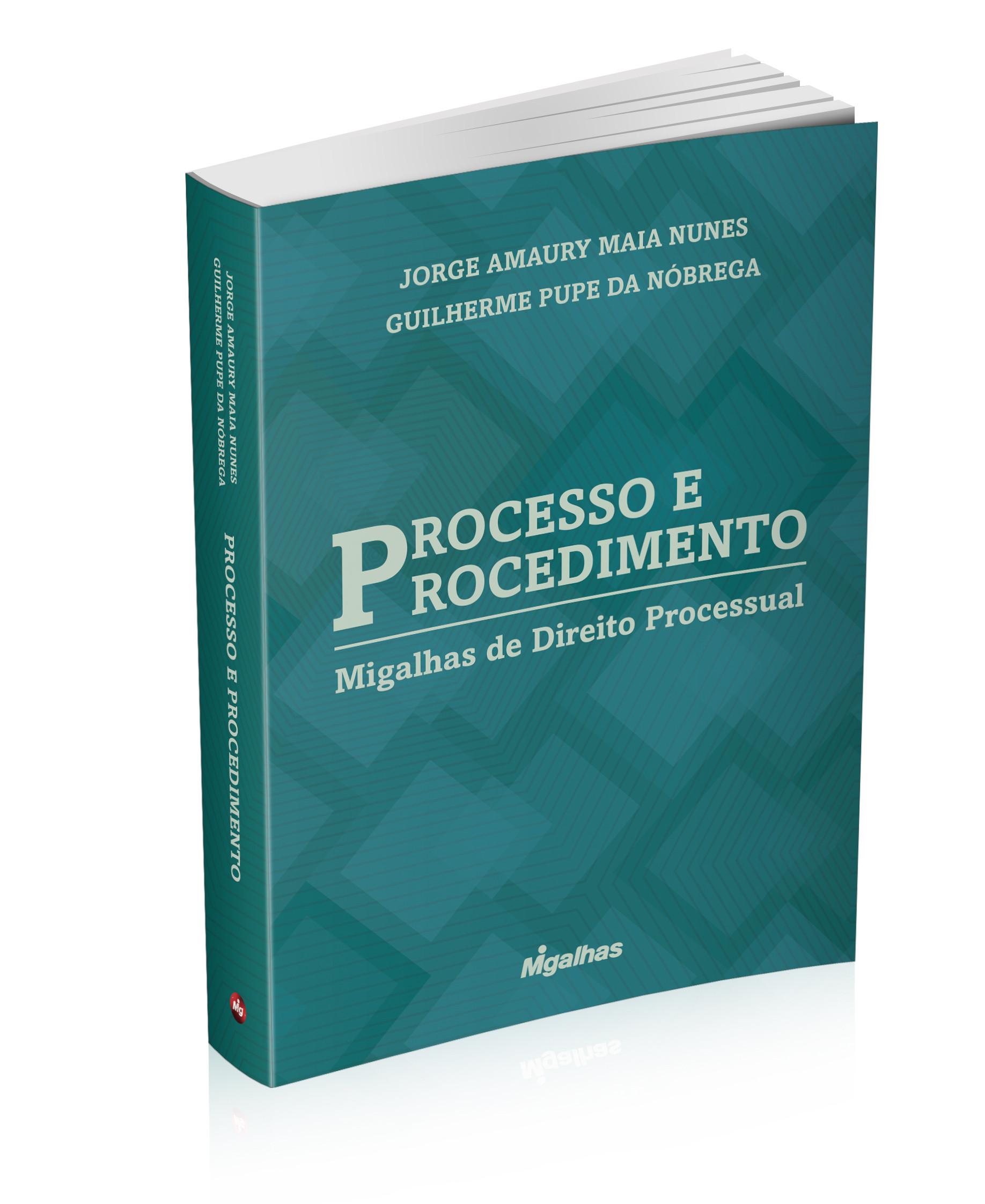 Processo e Procedimento - Migalhas de Direito Processual