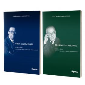 Francesco Carnelutti + Piero Calamandrei - José Rogério Cruz e Tucci
