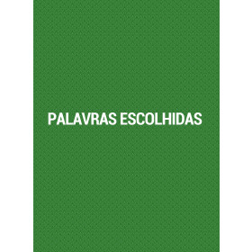 Palavras Escolhidas - Cesar Asfor Rocha