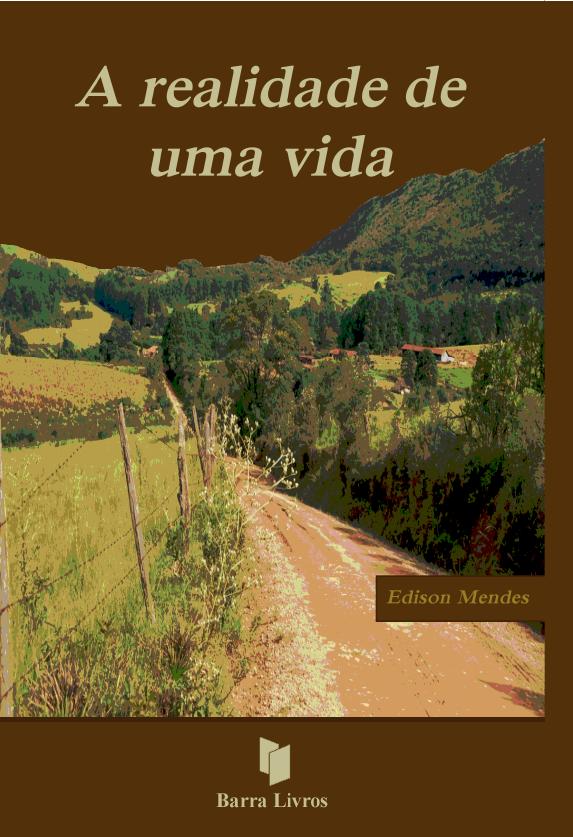 A REALIDADE DE UMA VIDA