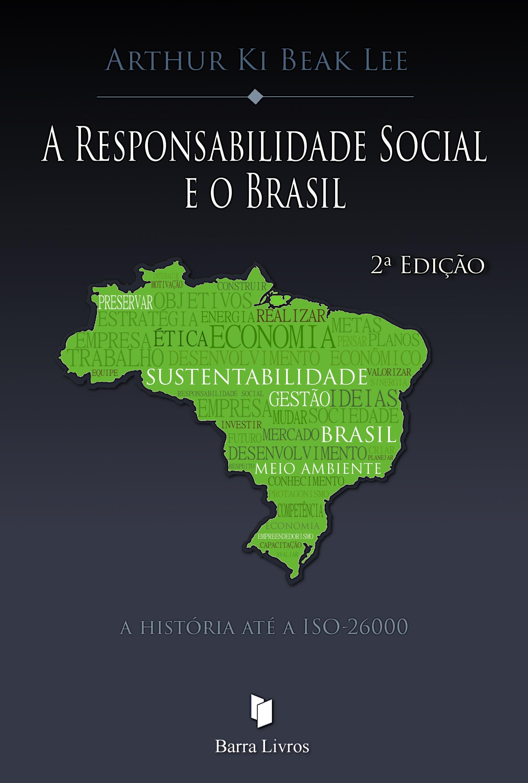 A RESPONSABILIDADE SOCIAL E O BRASIL