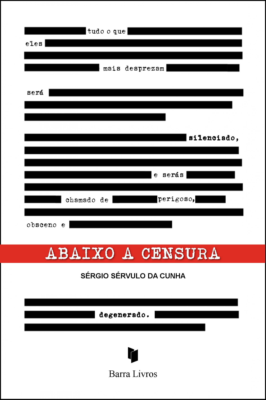 ABAIXO A CENSURA