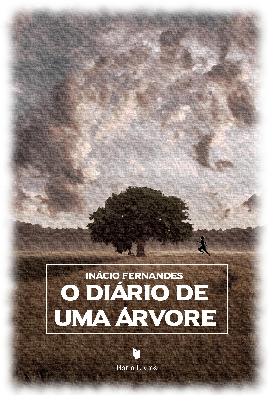 O DIÁRIO DE UMA ÁRVORE