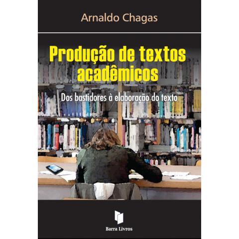 PRODUÇÃO DE TEXTOS ACADÊMICOS