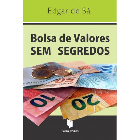BOLSA DE VALORES SEM SEGREDOS
