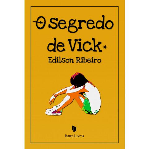 O SEGREDO DE VICK