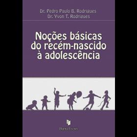NOÇÕES BÁSICAS DO RECÉM-NASCIDO À ADOLESCÊNCIA