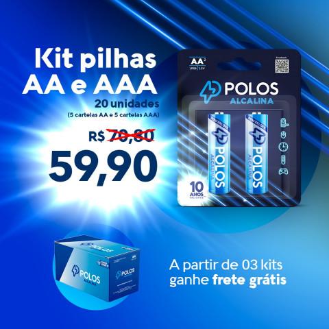 KIT C/20 Unids. 10 AA + 10 AAA  ALCALINA POLOS - KIT c/20 unids. (05 Cartelas c/2 AA + 05 Cartelas c/2 AAA)