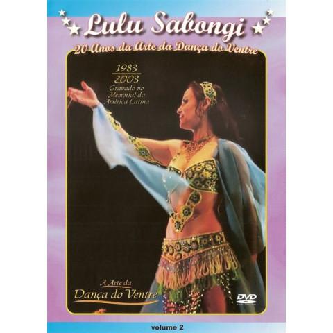 Lulu from Brasil - since 1983 - 20 Anos da arte da Dança do Ventre - Vol. 2