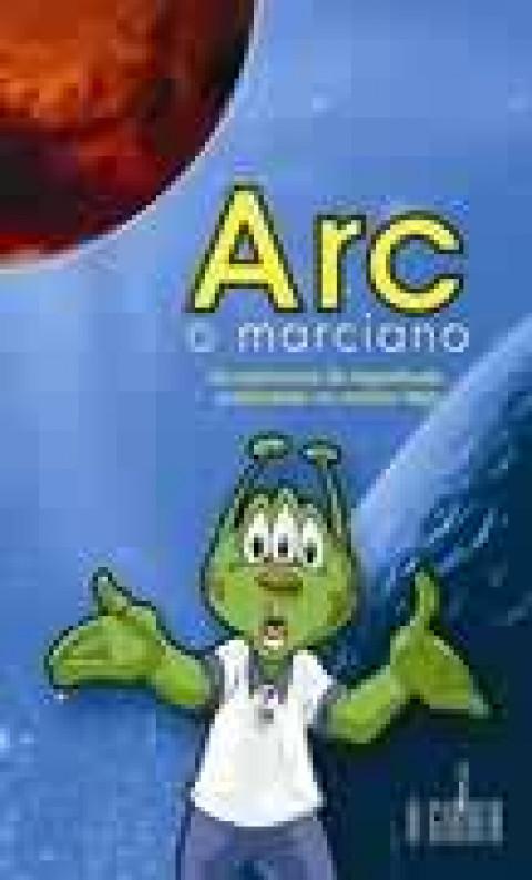 ARC, O MARCIANO - Teaga
